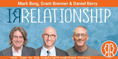 The Irrelationship Group interviewed on the CoachingThroughChaos podcast