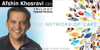 Afshin Khosravi (Network of Care) interviewed on the CoachingThroughChaos podcast