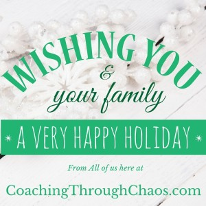 Happy Holidays from Coaching Through Chaos