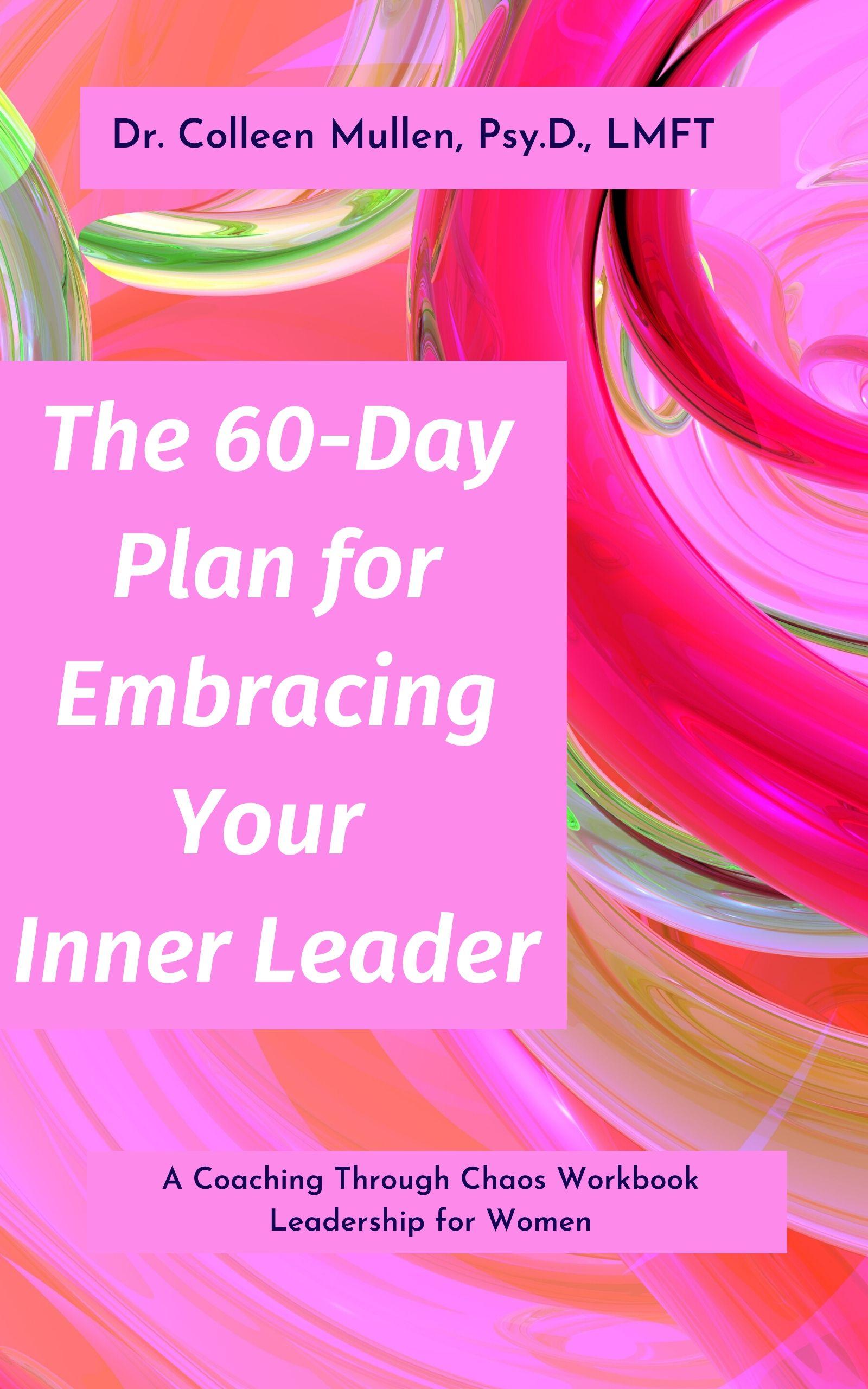 Leadership for Women - Tthe 60-day plan book cover